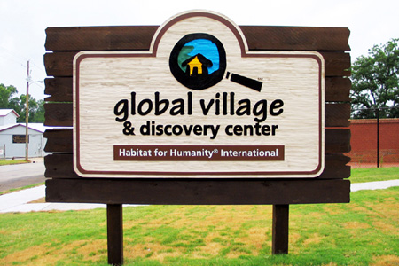 Habitat for Humanity Global Village and Discovery Center Custom Monument Structure