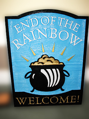 End of the Rainbow Natural Wood Private Residence Sign