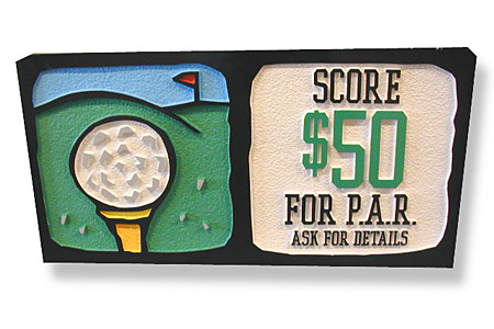 Score $50 for P.A.R. Golf Promotional Sign