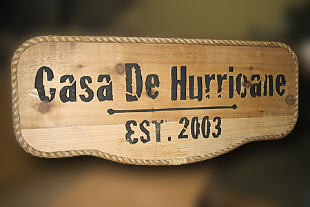 Casa de Hurricane Rustic Wood Sign
