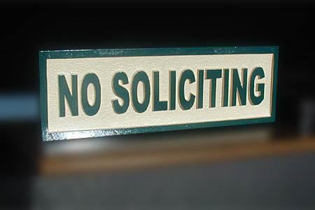 No Soliciting HDU Sandstone Sign
