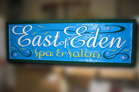 East of Eden Spa and Salon Wood Sign